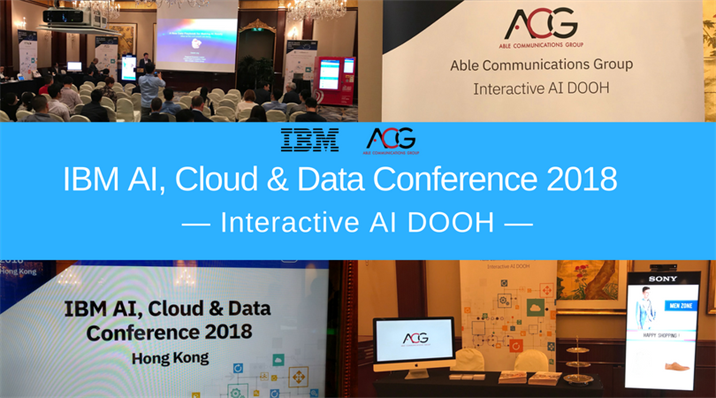 ACG - Able Communications Group partnership with IBM & SONY to present our Interactive AI DOOH Showcase